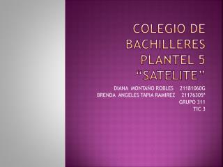 "Colegio de  bachilleres plantel 5 "" satelite """