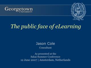 Jason Cole Consultant As presented at the