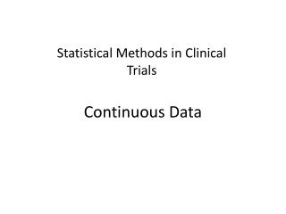 Statistical Methods in Clinical Trials