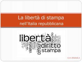 La libertà  di  stampa  nell'Italia repubblicana
