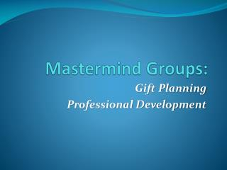 Mastermind Groups: