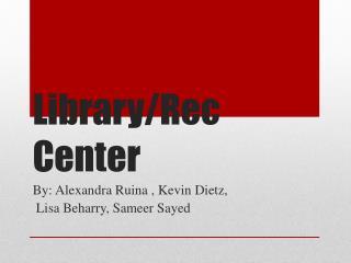Library/Rec Center