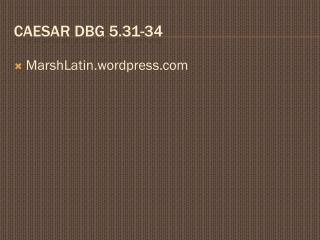 Caesar  DBG  5.31-34