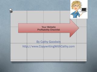 By Cathy Goodwin http:// www.CopywritingWithCathy.com