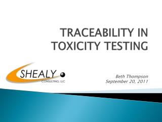 TRACEABILITY IN TOXICITY TESTING