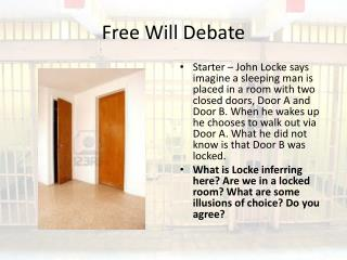 Free Will Debate