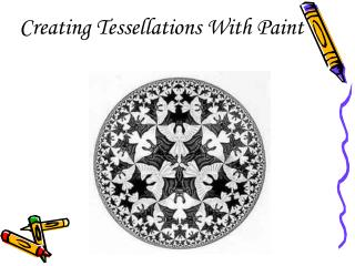Creating Tessellations With Paint