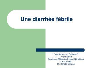 Une diarrhée fébrile