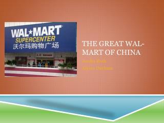 The great  wal-mart  of china
