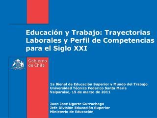 Educación y Trabajo: Trayectorias Laborales y Perfil de Competencias para el Siglo XXI