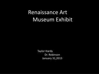 Renaissance Art  Museum Exhibit