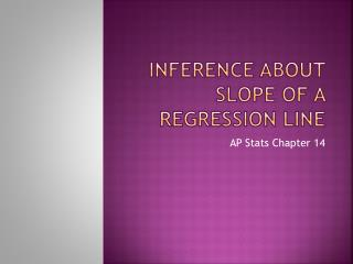 Inference About Slope of a Regression Line