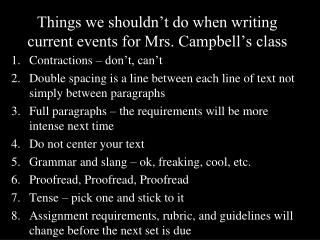 Things we shouldn�t do when writing current events for Mrs. Campbell�s class