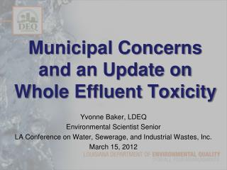 Municipal Concerns and an Update on Whole Effluent Toxicity