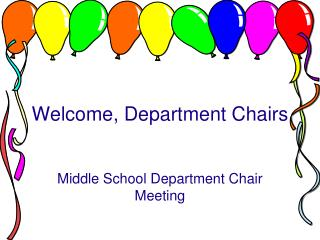 Welcome, Department Chairs