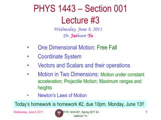 PHYS 1443 � Section 001 Lecture  #3