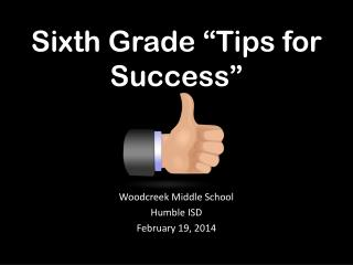 "Sixth Grade ""Tips for Success"""