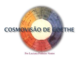 Cosmovisão de Goethe