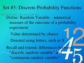 Set #3: Discrete Probability Functions
