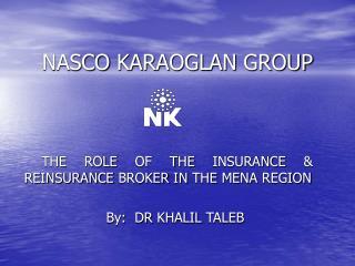 NASCO KARAOGLAN GROUP