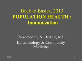 Back to Basics,  2013 POPULATION HEALTH : Immunization