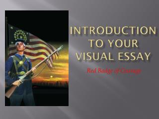 Introduction to Your Visual Essay