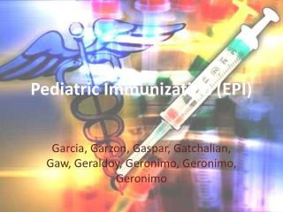 Pediatric  Immunization (EPI)