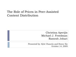 The Role of Prices in Peer-Assisted Content Distribution