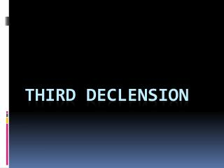Third declension