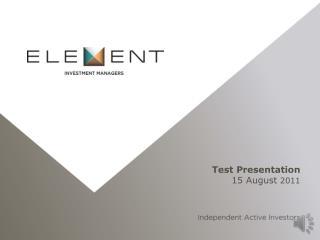 Test Presentation 15 August  2011