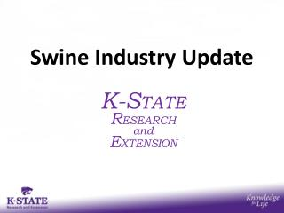 Swine Industry Update