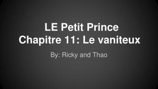 LE Petit Prince Chapitre 11: Le vaniteux