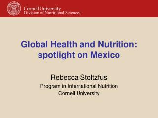Global Health and Nutrition: spotlight on Mexico
