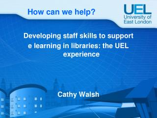 How can we help Developing staff skills to support