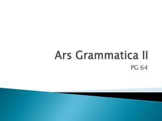 Ars Grammatica II