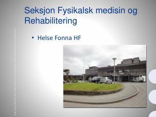 Seksjon Fysikalsk medisin og Rehabilitering