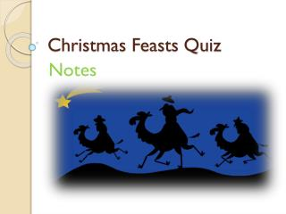 Christmas Feasts Quiz