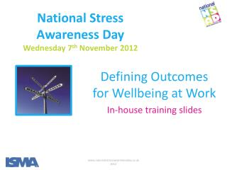 National Stress  Awareness Day Wednesday 7 th  November 2012