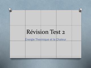 Révision Test 2