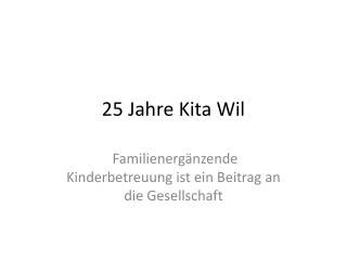 25 Jahre Kita Wil