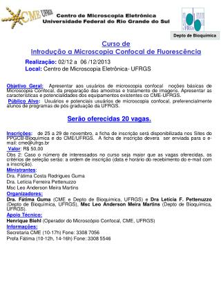Curso de  Introdu��o a Microscopia  Confocal  de Fluoresc�ncia
