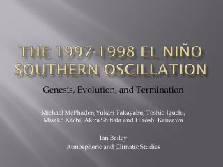 The 1997-1998  El  Ni�o Southern Oscillation