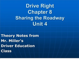 Drive Right Chapter 8 Sharing the Roadway Unit 4