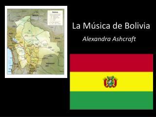 La  Música  de Bolivia