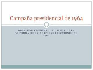 Campaña presidencial de 1964