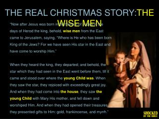 THE  REAL CHRISTMAS STORY: THE WISE  MEN