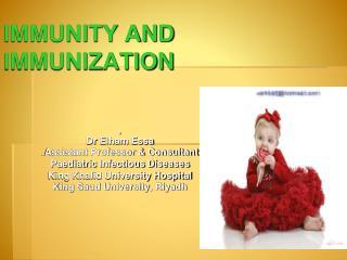 IMMUNITY AND  IMMUNIZATION
