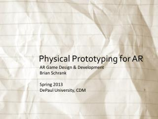 Physical Prototyping for AR