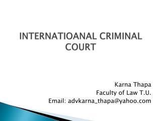 INTERNATIOANAL CRIMINAL  COURT