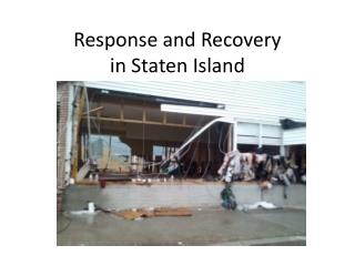 Response and Recovery  in Staten Island